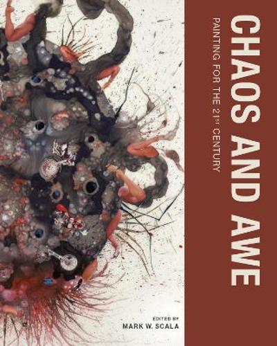 Chaos and Awe - Mark W. Scala