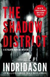 The shadow district - Arnaldur Indridason Victoria Cribb