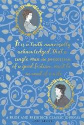 Pride and Prejudice: A Classic Journal - Jane Austen Chellie Carroll