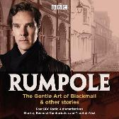Rumpole: The Gentle Art of Blackmail & other stories - John Mortimer  Benedict Cumberbatch Full Cast Timothy West