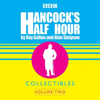 Hancock's Half Hour Collectibles: Volume 2 - Ray Galton