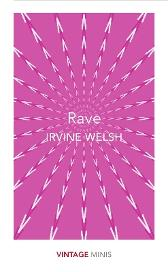 Rave - Irvine Welsh