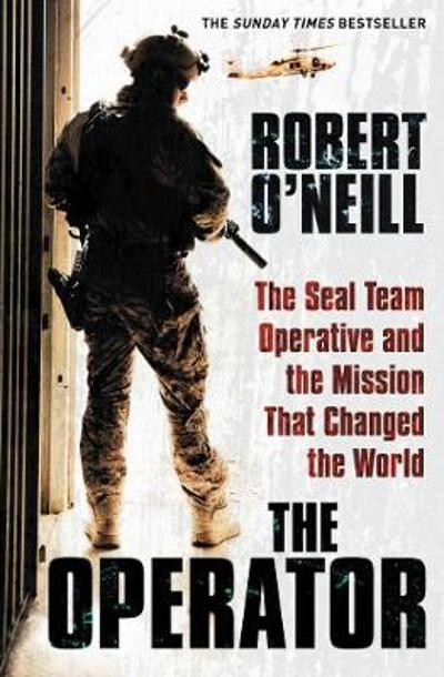 The Operator - Robert O'Neill