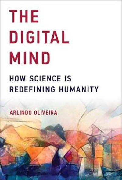 The Digital Mind - Arlindo Oliveira