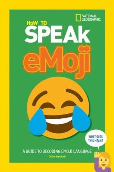 How to Speak Emoji - National Geographic Kids