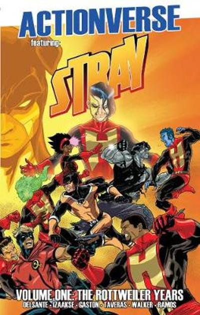 Actionverse: Stray- The Rottweiler Years - Vito Delsante