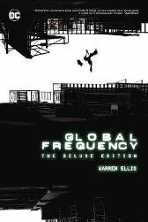 Global Frequency: The Deluxe Edition - Warren Ellis