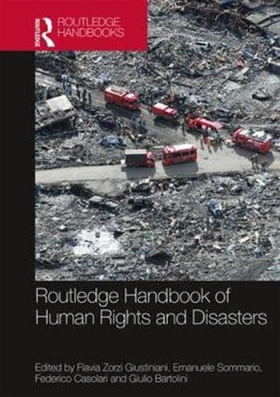 Routledge Handbook of Human Rights and Disasters - Flavia Zorzi Giustiniani