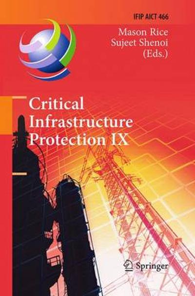 Critical Infrastructure Protection IX - Mason Rice