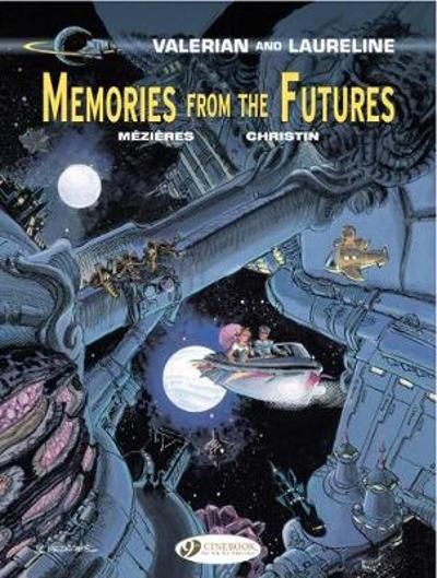 Valerian Vol. 22: Memories from the Futures - Pierre Christin