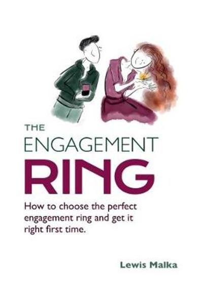 The Engagement Ring - Lewis Malka