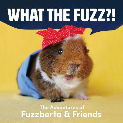 What the fuzz?! - Monica Wu