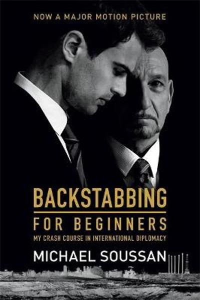 Backstabbing for Beginners (Media tie-in) - Michael Soussan