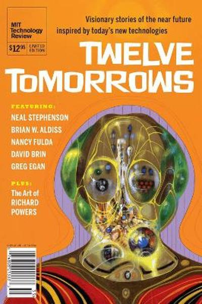 Twelve Tomorrows 2013 - Technology Review