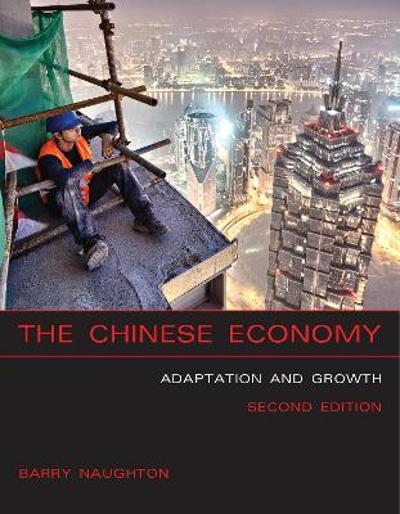 The Chinese Economy - Barry J. Naughton