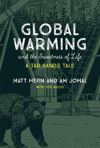 Global Warming and the Sweetness of Life - Matt Hern