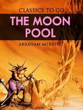 Moon Pool - Abraham Merritt