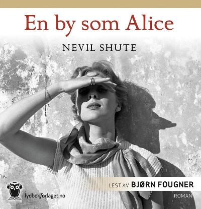 En by som Alice - Nevil Shute