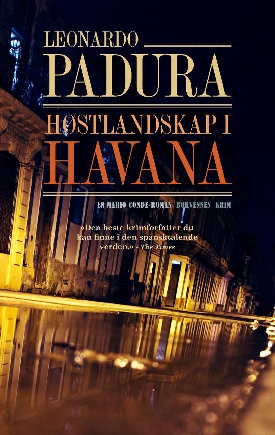 Høstlandskap i Havana -        Leonardo Padura            Kari Näumann