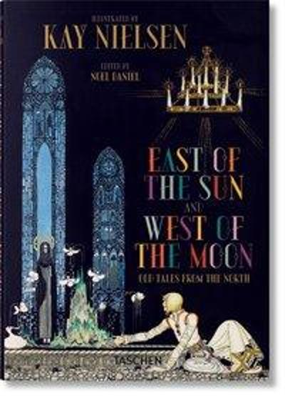 East of the sun and west of the moon - Noel Daniel