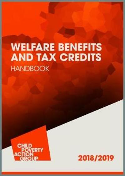 Welfare Benefits and Tax Credits Handbook - Child Poverty Action Group