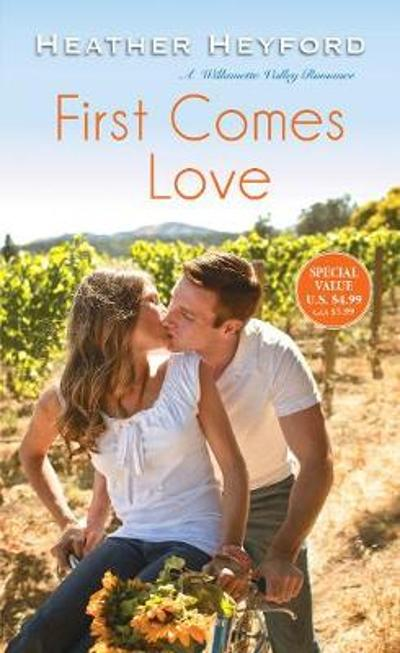First Comes Love - Heather Heyford