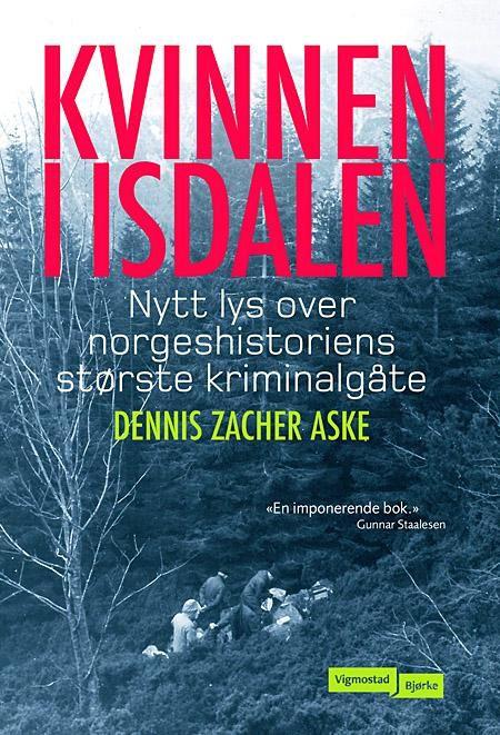 Kvinnen i Isdalen Dennis Zacher Aske Innbundet