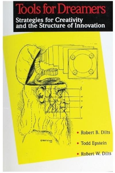 Tools for Dreamers - Robert Brian Dilts