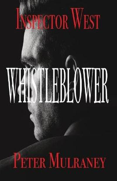 Whistleblower - Peter Mulraney