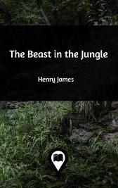 The Beast in the Jungle - Henry James