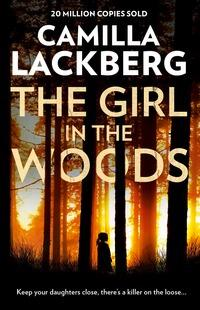 The girl in the woods - Camilla Läckberg