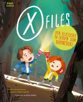 X-files - Jason Rekulak Kim Smith Camilla Stendov