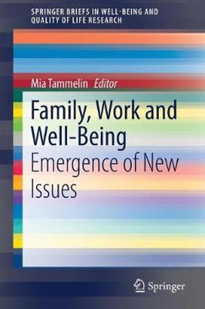 Family, Work and Well-Being - Mia Tammelin