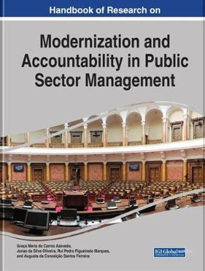 Handbook of Research on Modernization and Accountability in Public Sector Management - Graca Maria do Carmo Azevedo