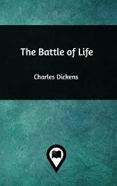 The Battle of Life - Dickens