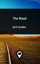 The Road - Jack London