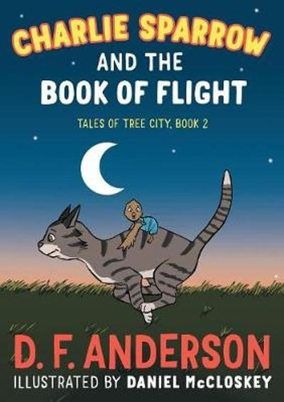 Charlie Sparrow and the Book of Flight - D F Anderson