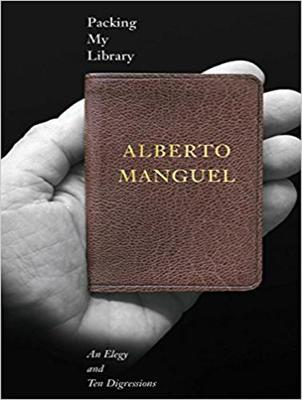 Packing My Library - Alberto Manguel