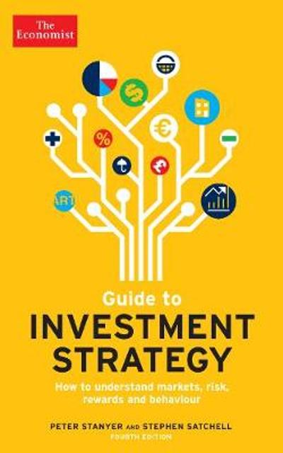 The Economist Guide To Investment Strategy 4th Edition - Peter Stanyer