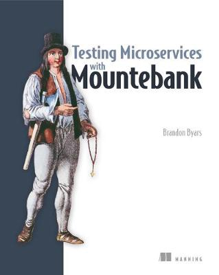 Testing Microservices with Mountebank - Brandon Byars