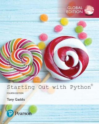 Starting Out with Python, Global Edition - Tony Gaddis