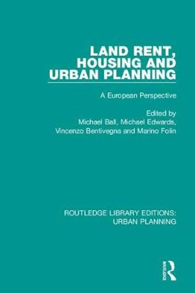 Land Rent, Housing and Urban Planning - Michael Ball