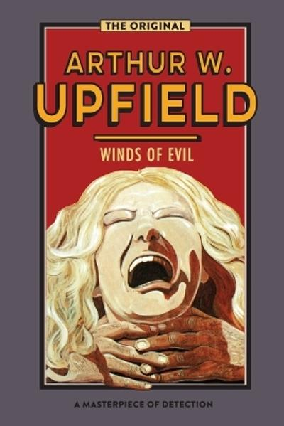 Winds of Evil - Arthur W. Upfield