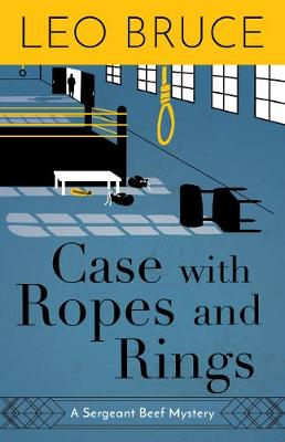Case with Ropes and Rings - Leo Bruce