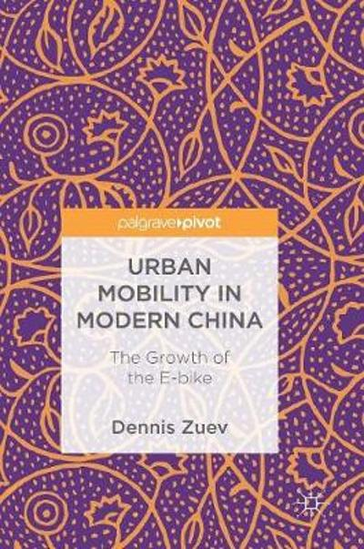 Urban Mobility in Modern China - Dennis Zuev
