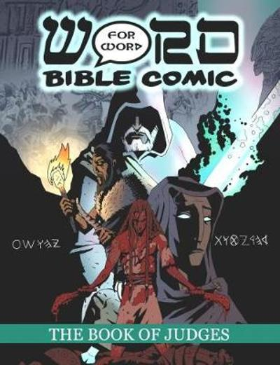 The Book of Judges: Word for Word Bible Comic - Simon Amadeus Pillario
