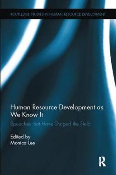 Human Resource Development as We Know It - Monica Lee