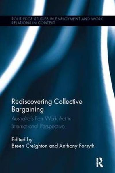 Rediscovering Collective Bargaining - Breen Creighton