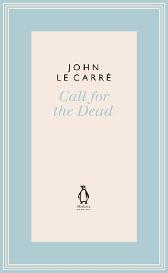 Call for the Dead - John Le Carre