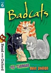 Read with Oxford: Stage 6: Badcats - Pat Thomson Alison Sage Mike Phillips